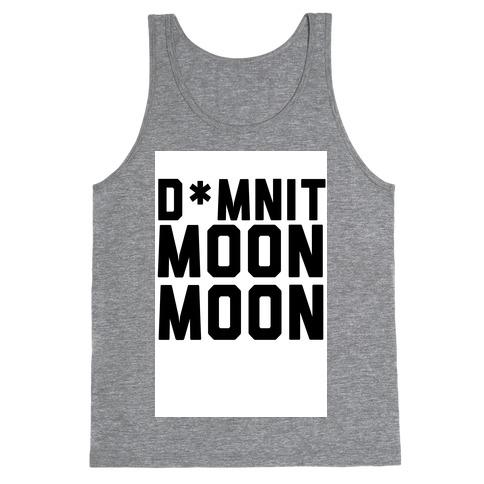 Damnit Moon Moon! Tank Top