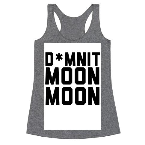 Damnit Moon Moon! Racerback Tank Top
