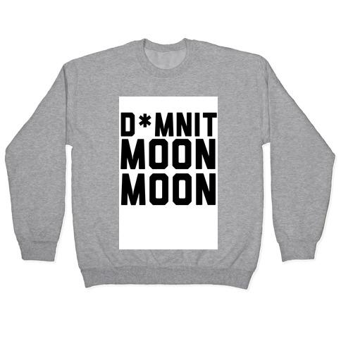 Damnit Moon Moon! Pullover