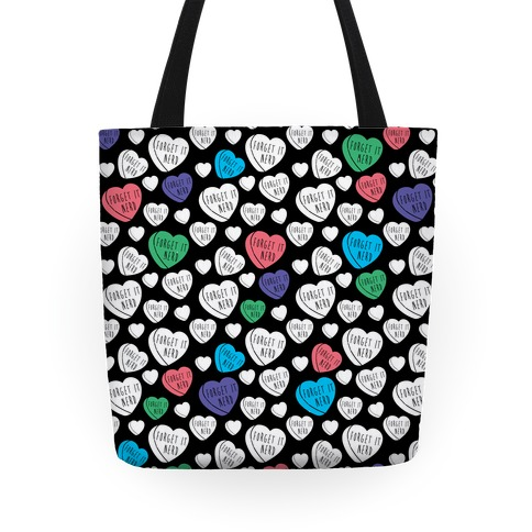 Forget It, Nerd Tote