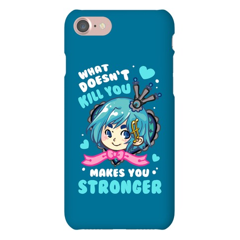 What Doesn't Kill You Makes You Stronger Sayaka Parody Phone Case