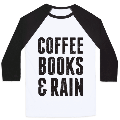 Coffee Books & Rain (Vintage) Baseball Tee
