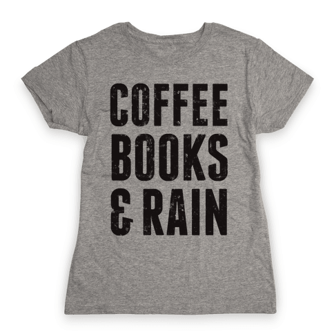 Coffee Books & Rain (Vintage) Womens T-Shirt
