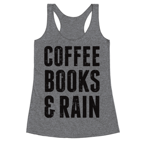 Coffee Books & Rain (Vintage) Racerback Tank Top