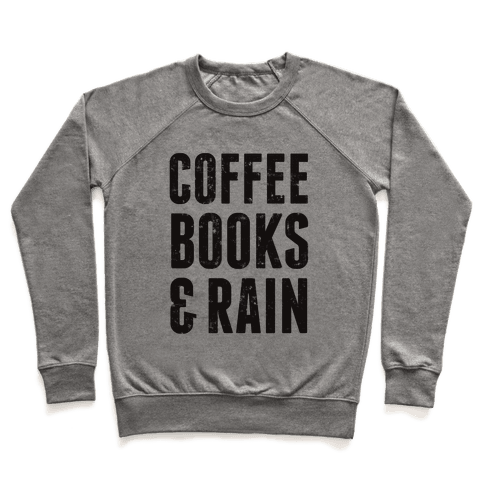 Coffee Books & Rain (Vintage) Pullover
