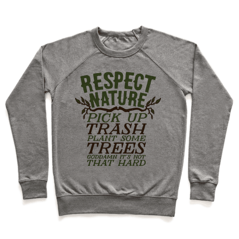 Respect Nature Pullover