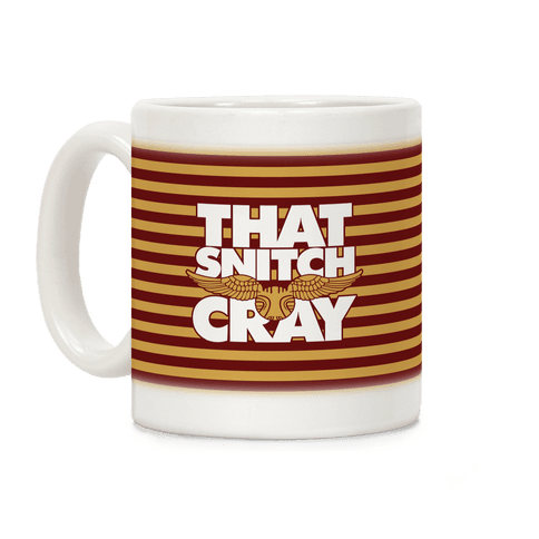 That Snitch Cray Coffee Mug