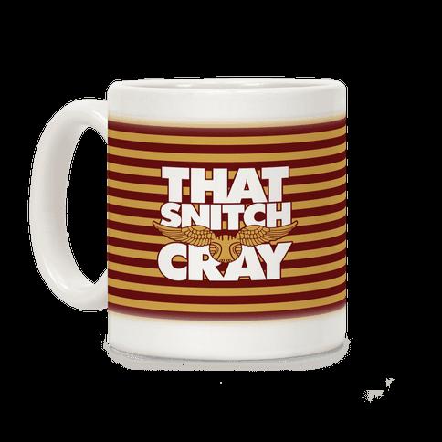 That Snitch Cray Coffee Mug