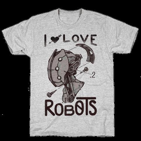I Love Robots Mens T-Shirt