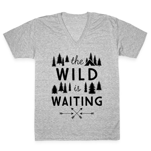 The Wild Is Waiting V-Neck Tee Shirt