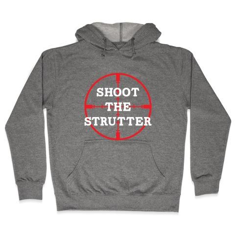 Shoot The Strutter Hooded Sweatshirt
