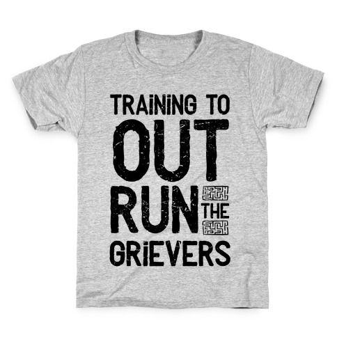 Training To Out Run The Grievers Kids T-Shirt