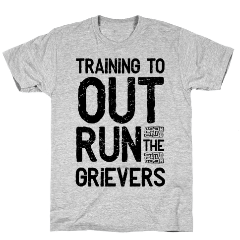 Training To Out Run The Grievers Mens T-Shirt