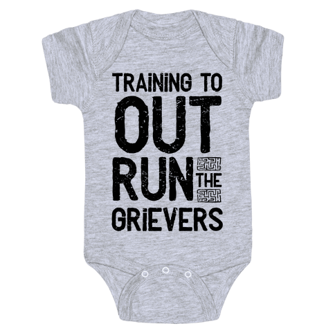 Training To Out Run The Grievers Baby Onesy