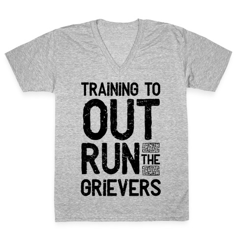 Training To Out Run The Grievers V-Neck Tee Shirt