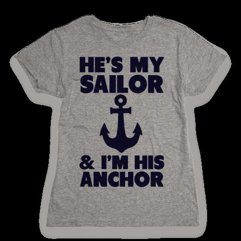 I'm His Anchor Womens T-Shirt
