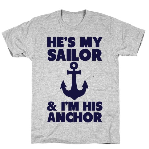 I'm His Anchor Mens T-Shirt