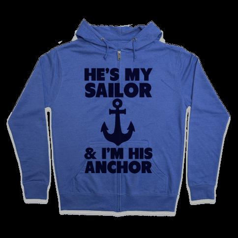 I'm His Anchor Zip Hoodie
