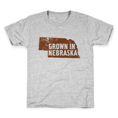 Grown in Nebraska Kids T-Shirt