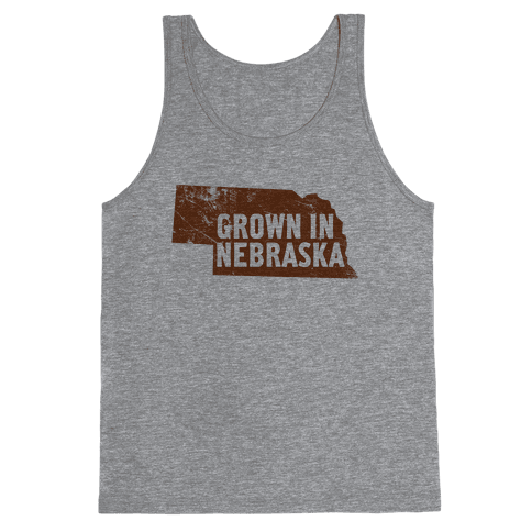 Grown in Nebraska Tank Top