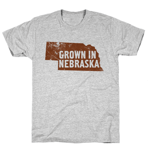 Grown in Nebraska Mens T-Shirt