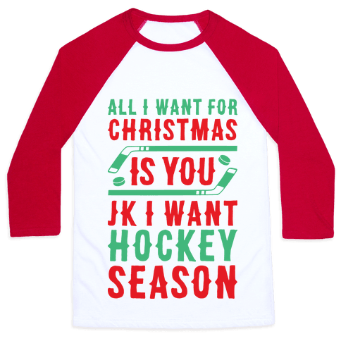 All I Want For Christmas Is Hockey Season Baseball Tee
