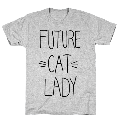 Future Cat Lady Mens T-Shirt