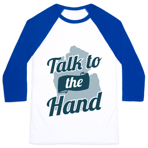 Talk to the Hand (Michigan) Baseball Tee
