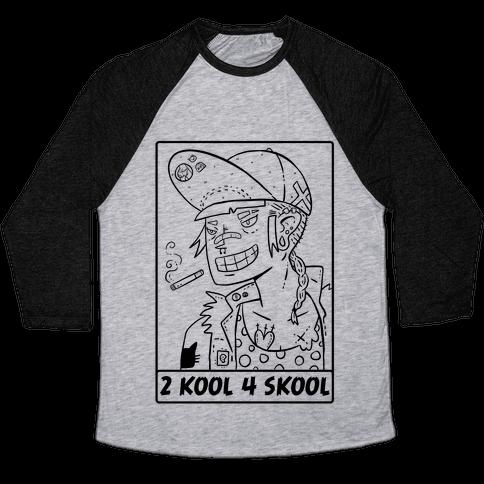 2 Kool 4 Skool Baseball Tee