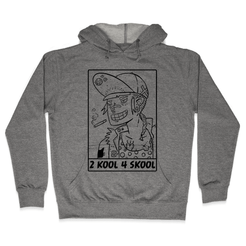 2 Kool 4 Skool Hooded Sweatshirt