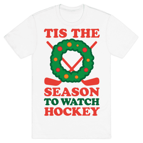 'Tis The Season To Watch Hockey Mens T-Shirt