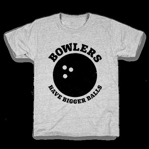 Bowlers Have Bigger Balls Kids T-Shirt