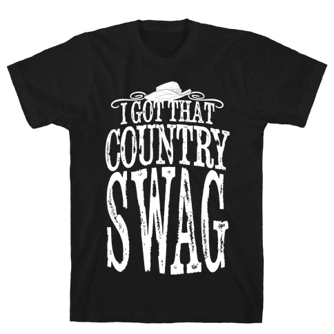 I Got That Country Swag Mens T-Shirt