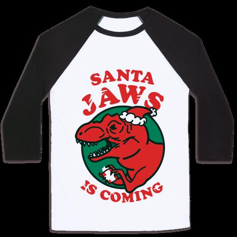 Santa Jaws Is Coming (T-Rex) Baseball Tee