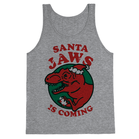 Santa Jaws Is Coming (T-Rex) Tank Top