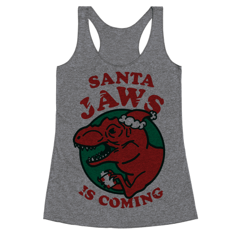 Santa Jaws Is Coming (T-Rex) Racerback Tank Top