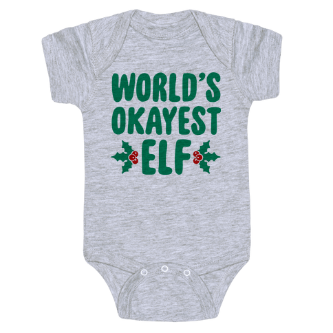 World's Okayest Elf Baby Onesy