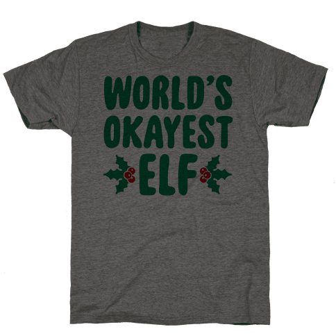 World's Okayest Elf Mens T-Shirt