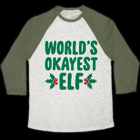 World's Okayest Elf Baseball Tee