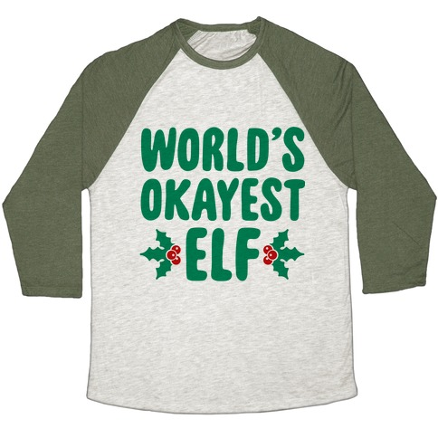 World's Okayest Elf Baseball Tee