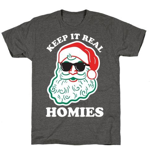Keep It Real - Santa T-Shirt