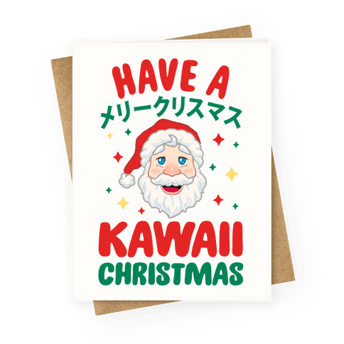 Have a Kawaii Christmas Greeting Card