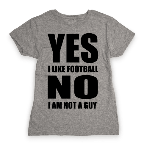 Girls Like Football Too Womens T-Shirt