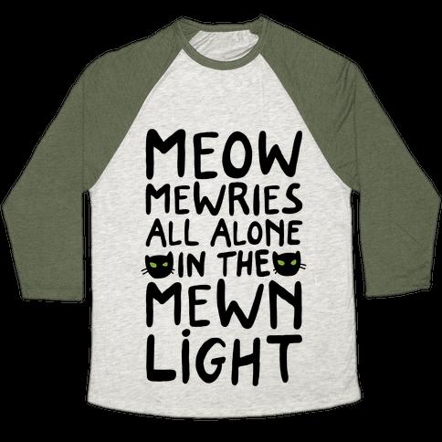 Meowmewries Baseball Tee