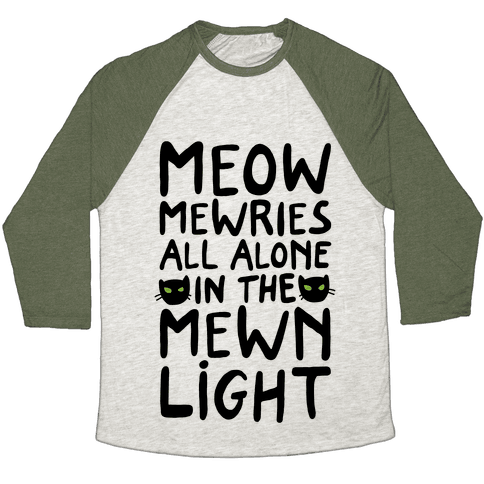 Meowmewries Baseball Tee