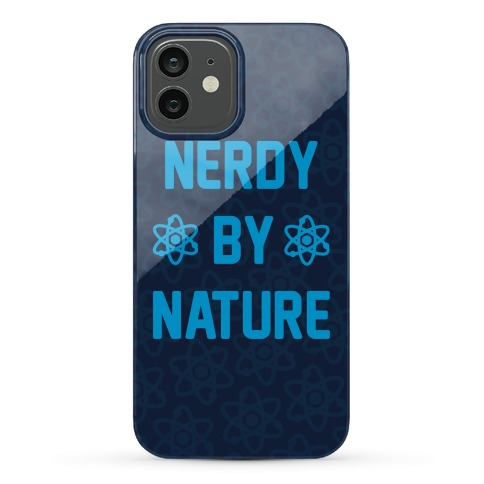 Nerdy By Nature Phone Case