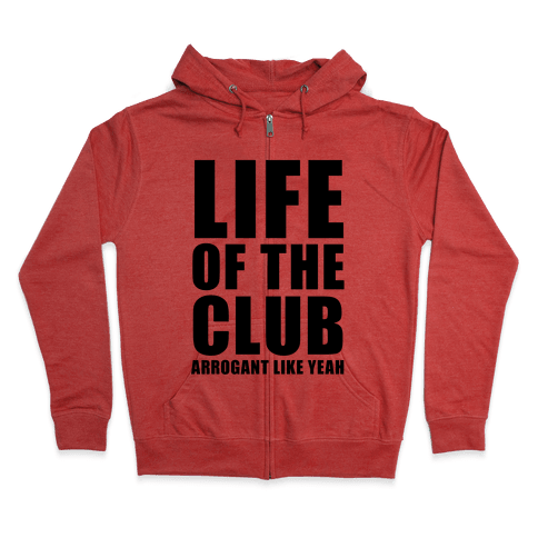 Life Of The Club Zip Hoodie