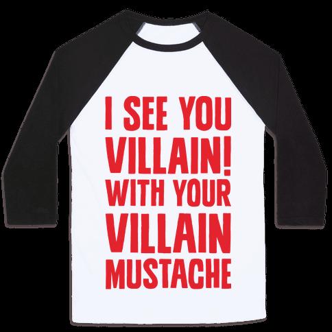Villain Mustache Baseball Tee