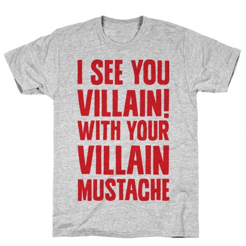 Villain Mustache Mens T-Shirt