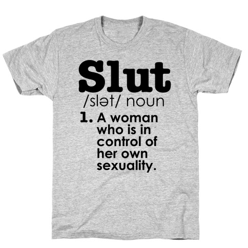 Slut Definition T-Shirt